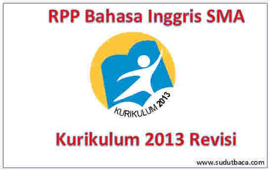 Rpp Bahasa Inggris Sma Kurikulum 2013 Revisi Sudut Baca