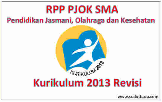 Rpp Pjok Sma Kurikulum 2013 Revisi Sudut Baca