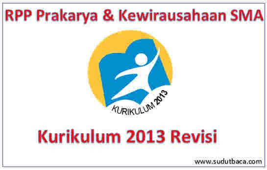 Rpp Prakarya Dan Kewirausahaan Sma Kurikulum 2013 Revisi Sudut Baca