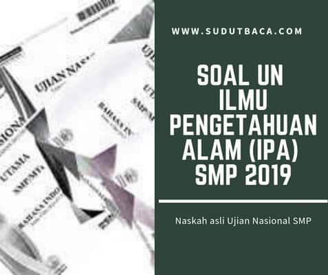 Download Soal Un Ipa Smp Tahun 2018 2019 Sudut Baca