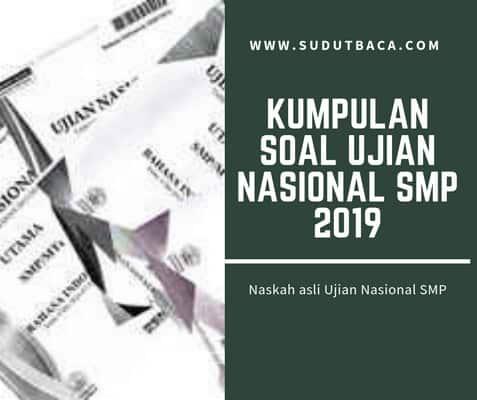 Download Kumpulan Soal Ujian Nasional Un Smp 2018 2019 Sudut Baca