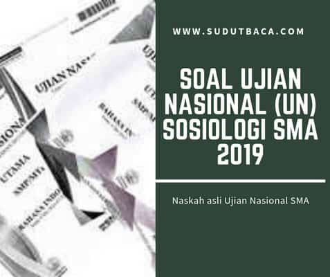 Download Soal Un Sosiologi Sma Tahun 2019 Sudut Baca